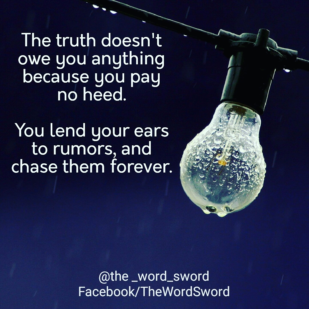 a short life quote about truth and rumors, the word sword, short quotes, life quotes