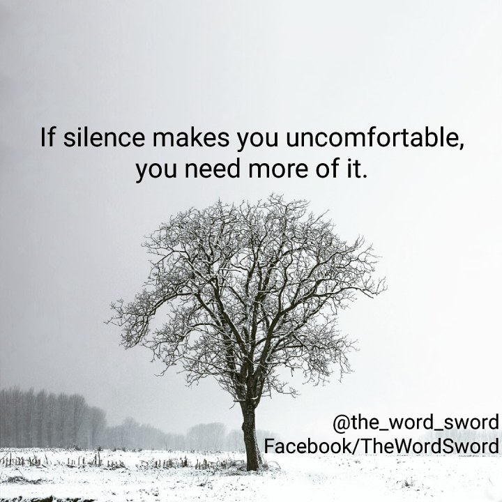 quotes on life, life quotes, quotes about life, quotes on silence, the word sword
